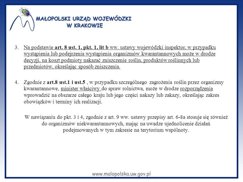 Na podstawie art. 8 ust. 1, pkt. 1, lit b ww