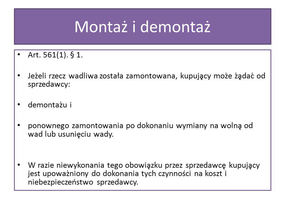 Montaż i demontaż Art. 561(1). § 1.