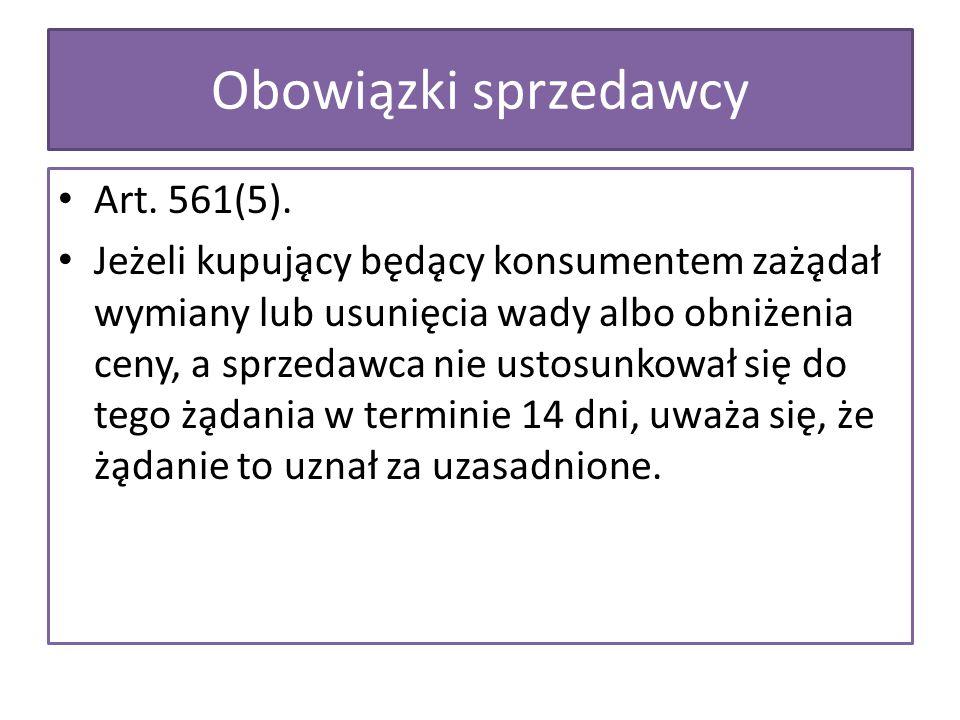 Obowiązki sprzedawcy Art. 561(5).
