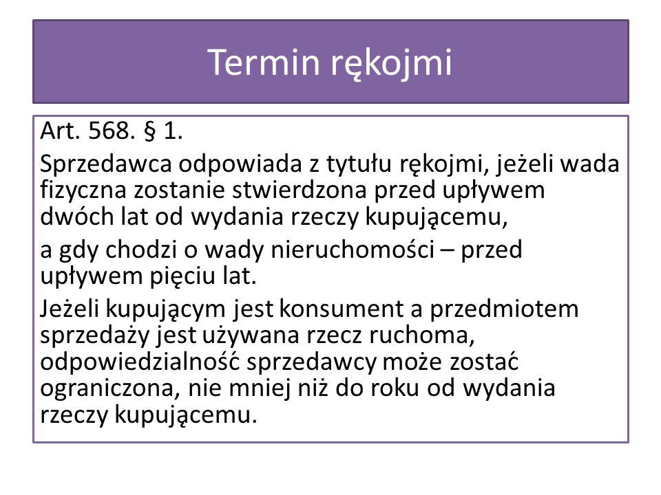 Termin rękojmi Art. 568. § 1.