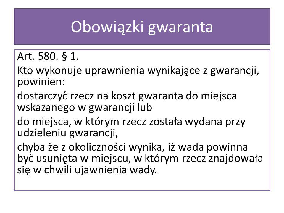Obowiązki gwaranta Art. 580. § 1.