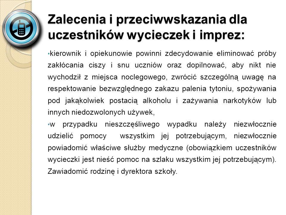Zalecenia i przeciwwskazania dla uczestników wycieczek i imprez: