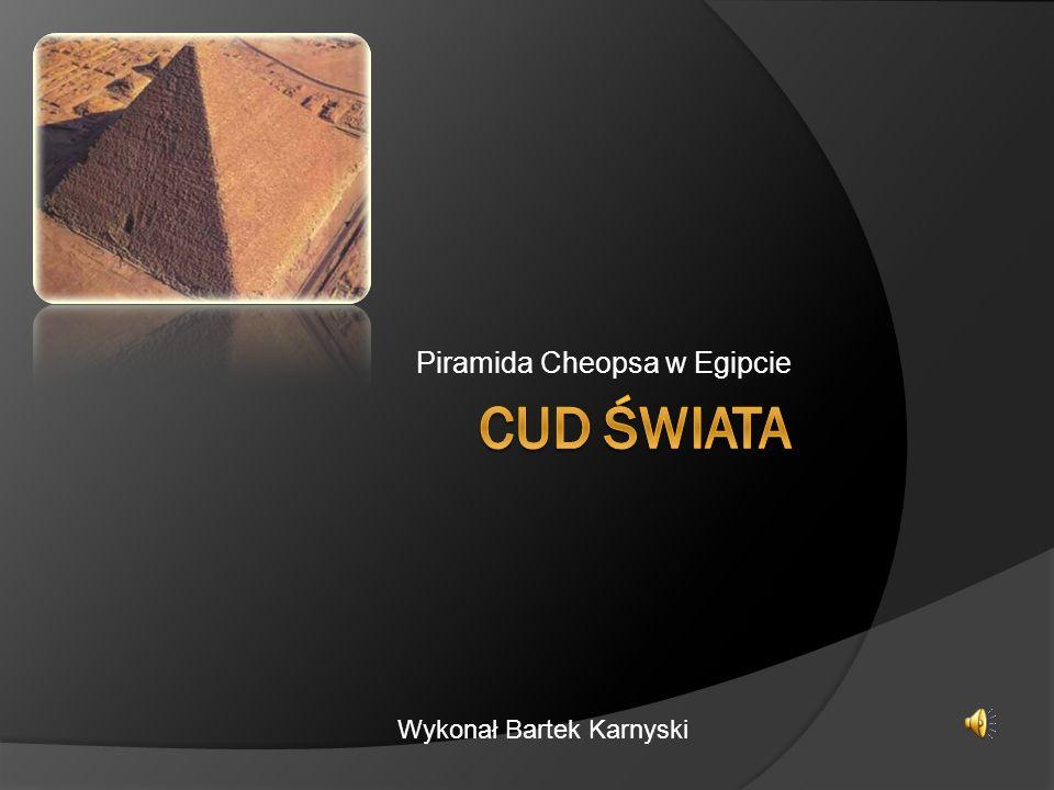 Piramida Cheopsa w Egipcie