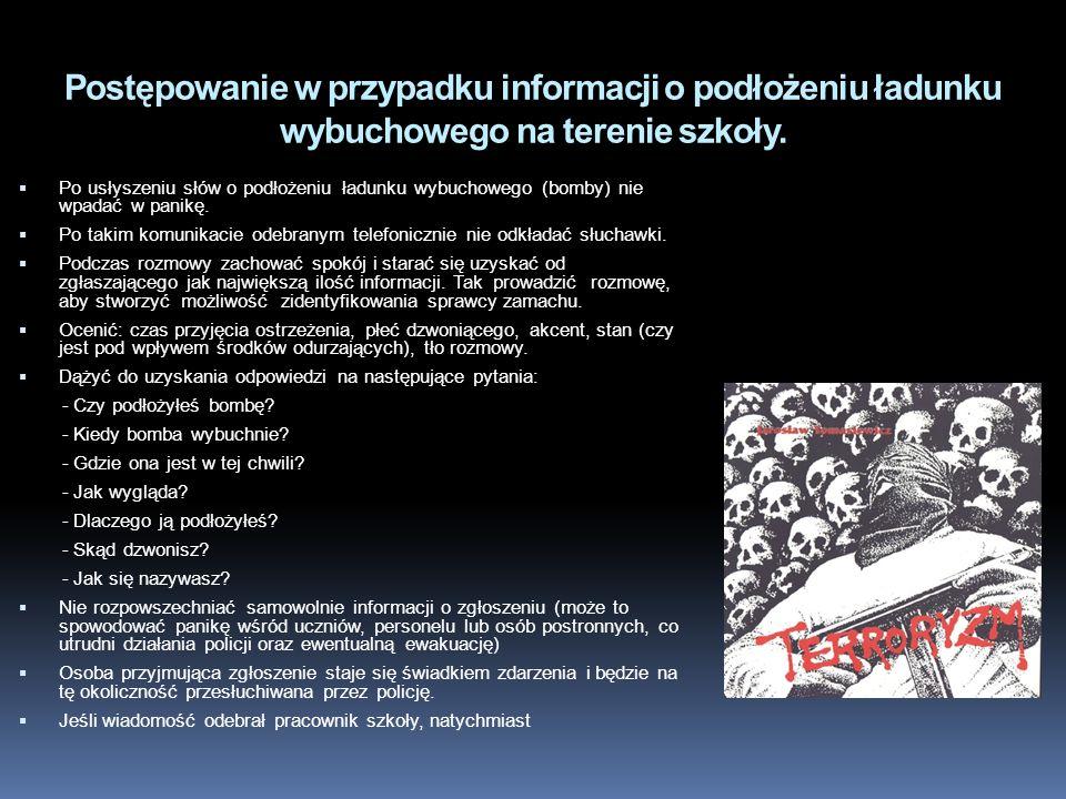 Postępowanie w przypadku informacji o podłożeniu ładunku wybuchowego na terenie szkoły.