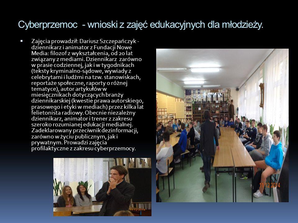 Cyberprzemoc - wnioski z zajęć edukacyjnych dla młodzieży.