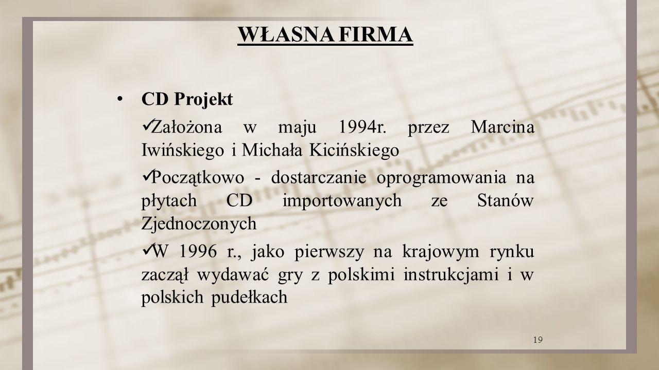 WŁASNA FIRMA CD Projekt