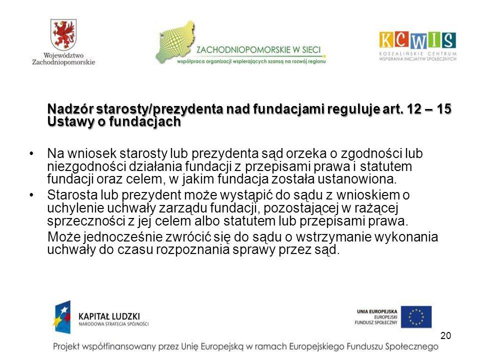 Nadzór starosty/prezydenta nad fundacjami reguluje art