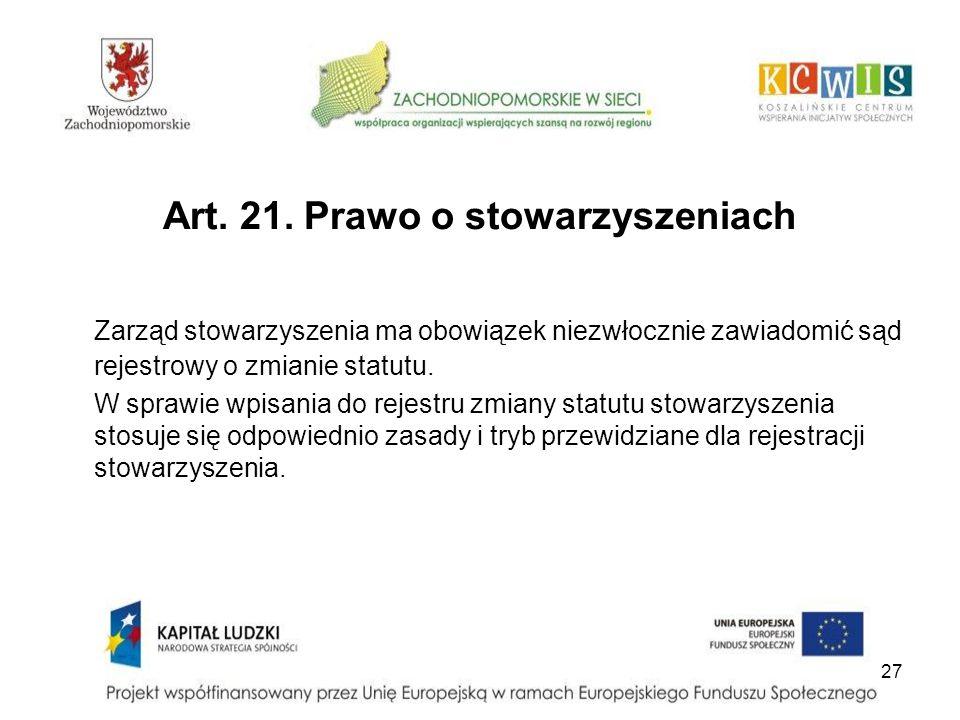 Art. 21. Prawo o stowarzyszeniach