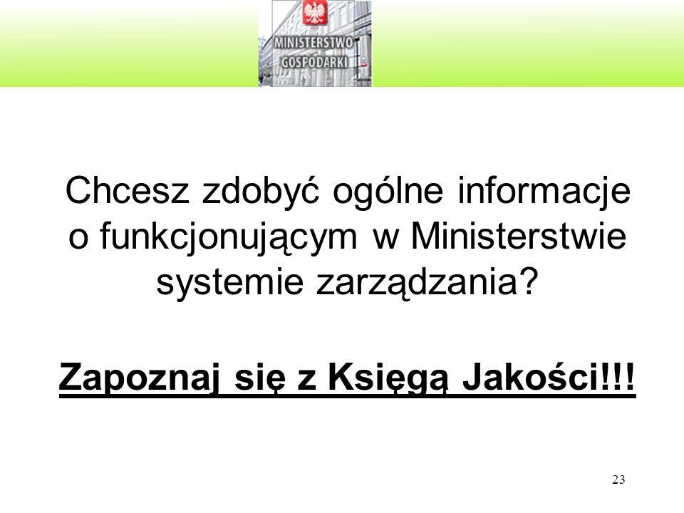 Chcesz zdobyć ogólne informacje o funkcjonującym w Ministerstwie systemie zarządzania.