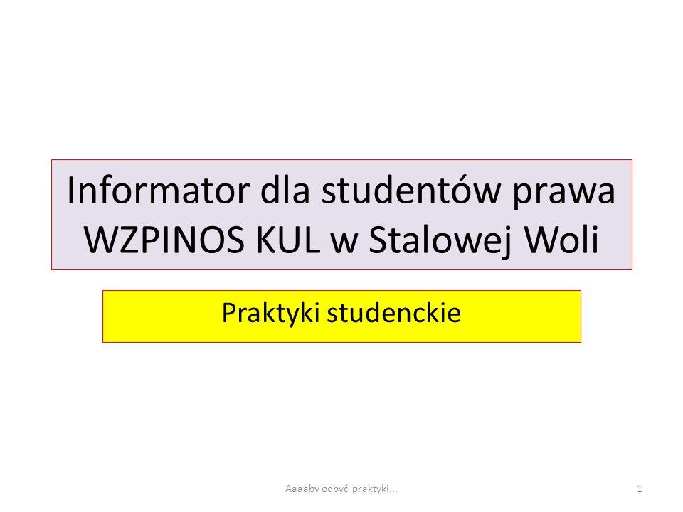Informator dla studentów prawa WZPINOS KUL w Stalowej Woli