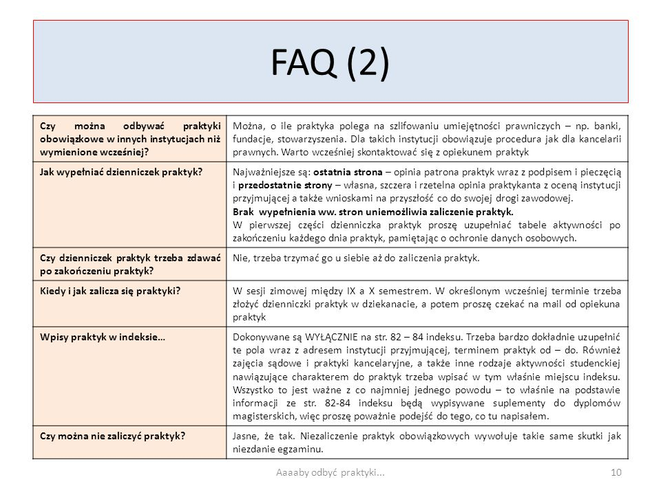 FAQ (2) Czy można odbywać praktyki obowiązkowe w innych instytucjach niż wymienione wcześniej