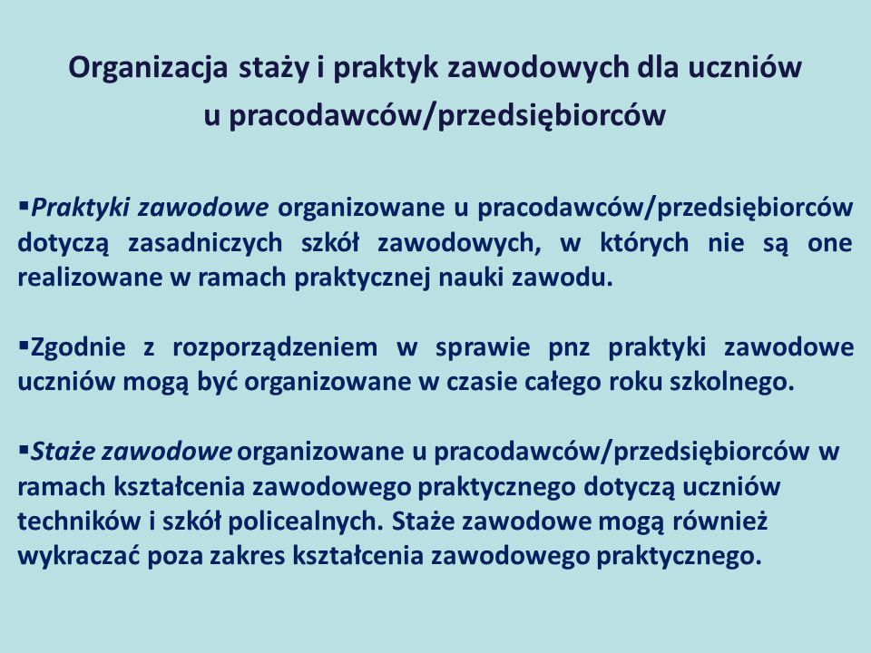 Organizacja staży i praktyk zawodowych dla uczniów