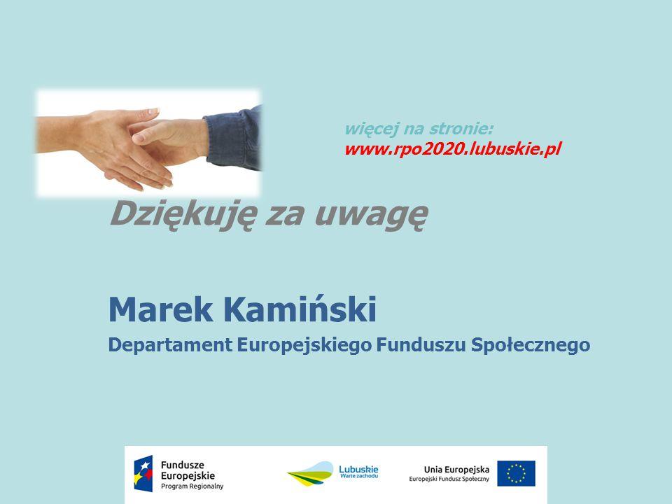 Dziękuję za uwagę Marek Kamiński więcej na stronie