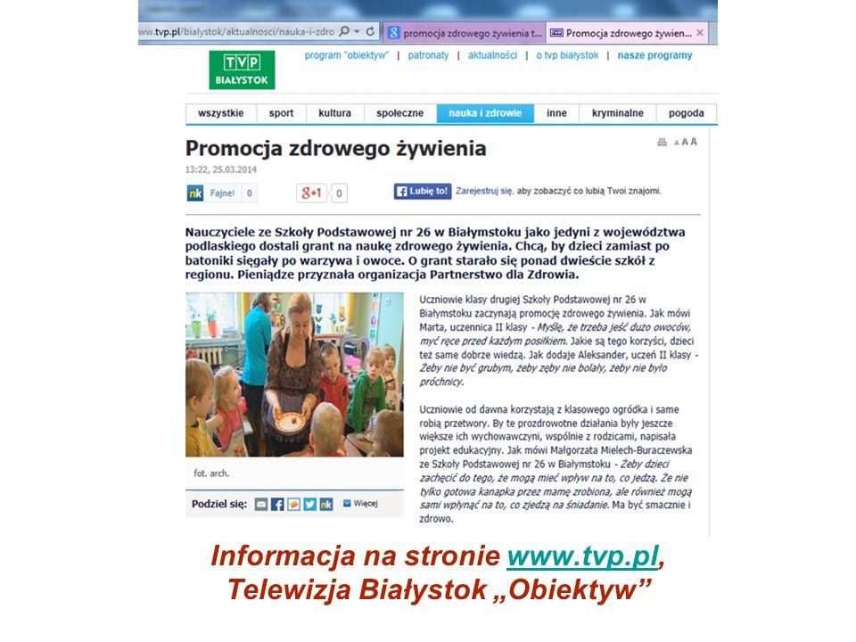 """Informacja na stronie www.tvp.pl, Telewizja Białystok """"Obiektyw"""