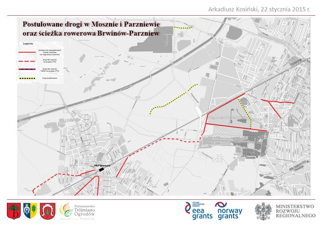 Postulowane drogi w Mosznie i Parzniewie