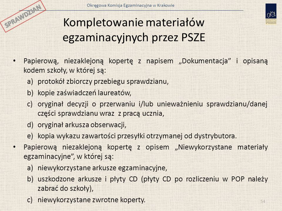 Kompletowanie materiałów egzaminacyjnych przez PSZE