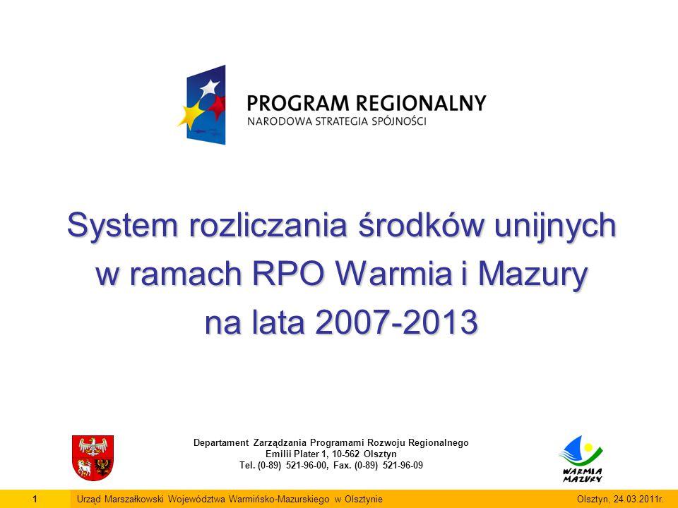System rozliczania środków unijnych w ramach RPO Warmia i Mazury na lata 2007-2013