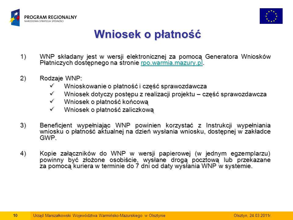 Wniosek o płatność WNP składany jest w wersji elektronicznej za pomocą Generatora Wniosków Płatniczych dostępnego na stronie rpo.warmia.mazury.pl.