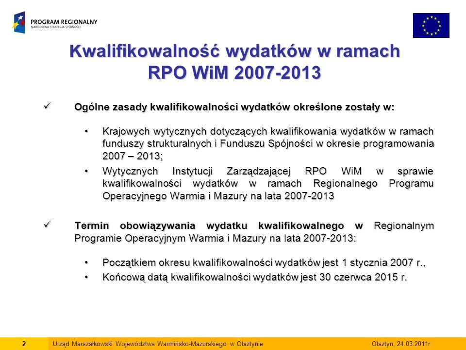 Kwalifikowalność wydatków w ramach RPO WiM 2007-2013