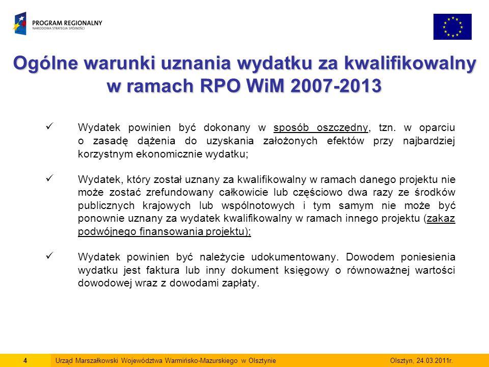 Ogólne warunki uznania wydatku za kwalifikowalny w ramach RPO WiM 2007-2013