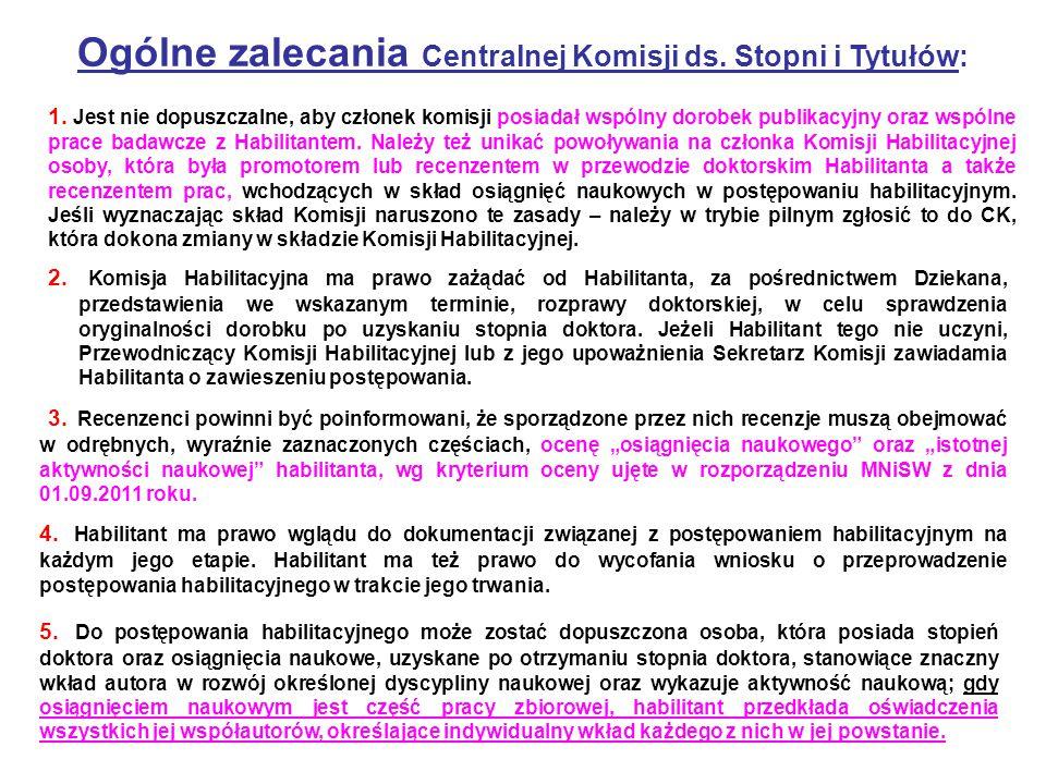 Ogólne zalecania Centralnej Komisji ds. Stopni i Tytułów: