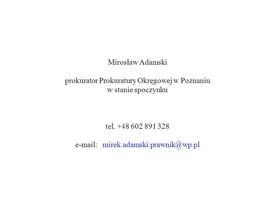 prokurator Prokuratury Okręgowej w Poznaniu w stanie spoczynku