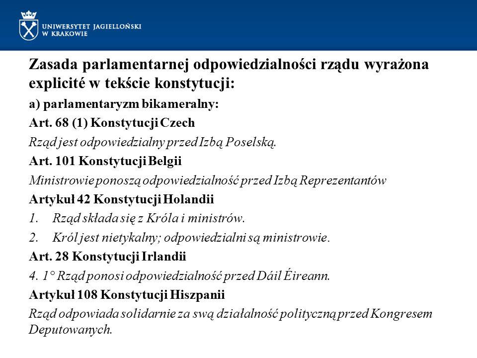 Zasada parlamentarnej odpowiedzialności rządu wyrażona explicité w tekście konstytucji:
