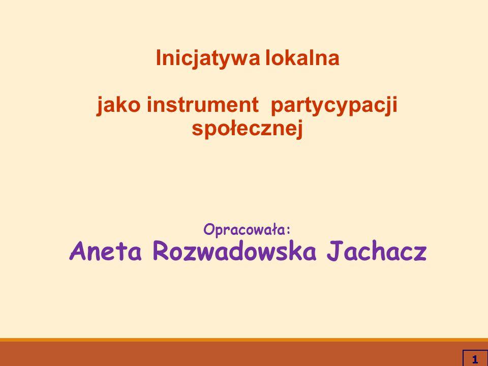 jako instrument partycypacji społecznej Aneta Rozwadowska Jachacz