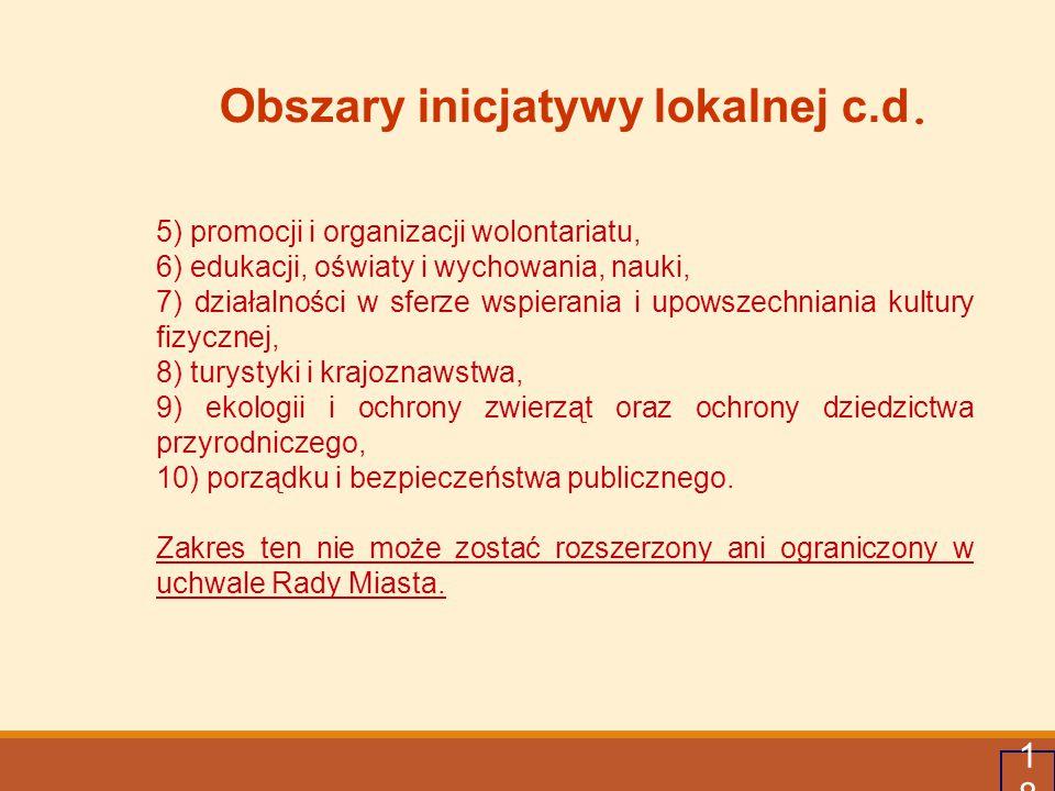 Obszary inicjatywy lokalnej c.d.