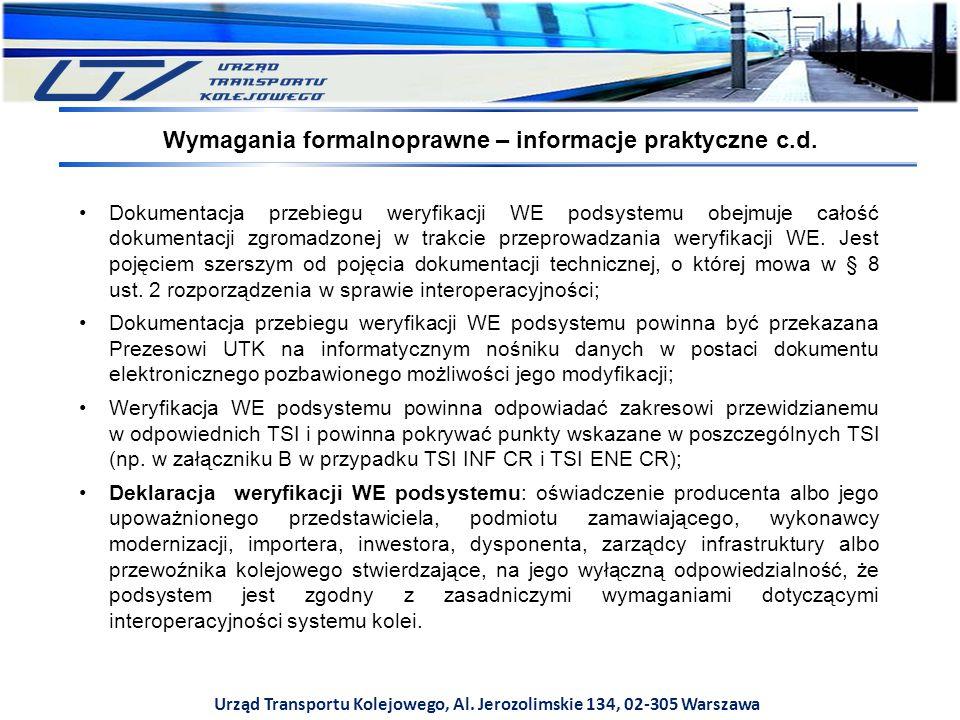 Wymagania formalnoprawne – informacje praktyczne c.d.