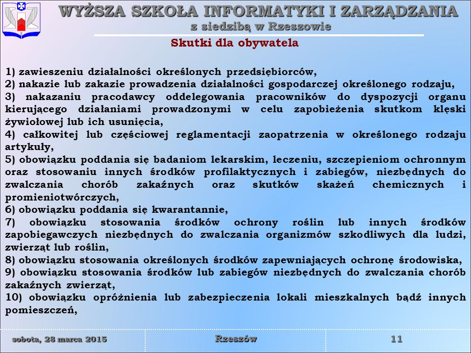 Skutki dla obywatela 1) zawieszeniu działalności określonych przedsiębiorców,