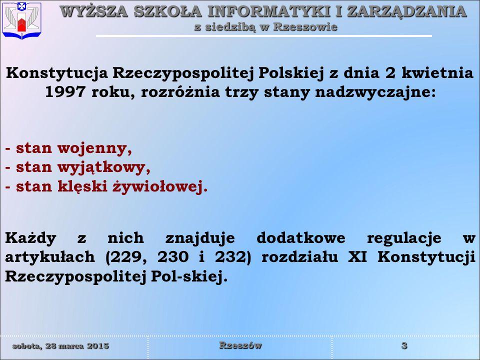 Konstytucja Rzeczypospolitej Polskiej z dnia 2 kwietnia 1997 roku, rozróżnia trzy stany nadzwyczajne:
