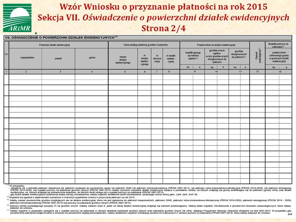 Wzór Wniosku o przyznanie płatności na rok 2015 Sekcja VII