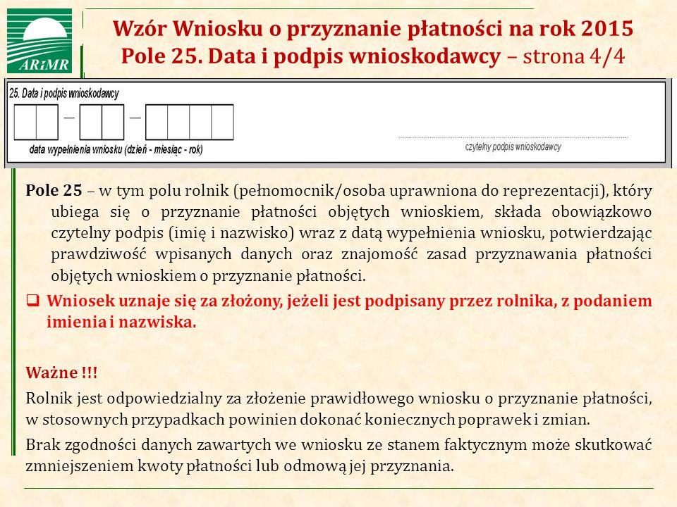 Wzór Wniosku o przyznanie płatności na rok 2015 Pole 25