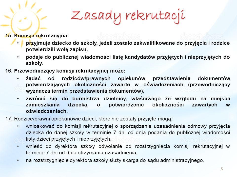 Zasady rekrutacji Komisja rekrutacyjna: