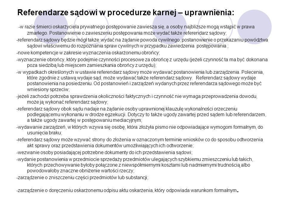 Referendarze sądowi w procedurze karnej – uprawnienia: