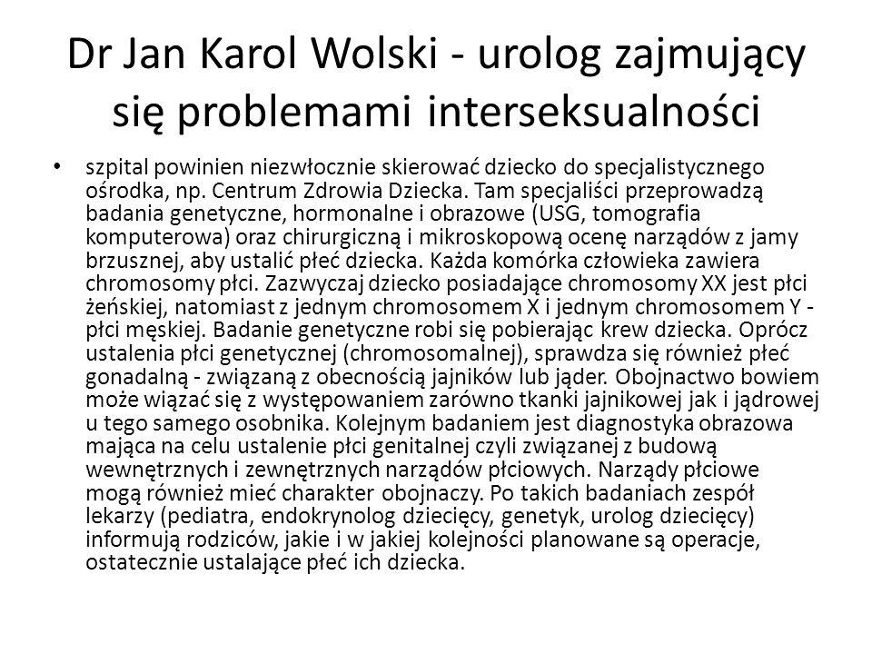 Dr Jan Karol Wolski - urolog zajmujący się problemami interseksualności