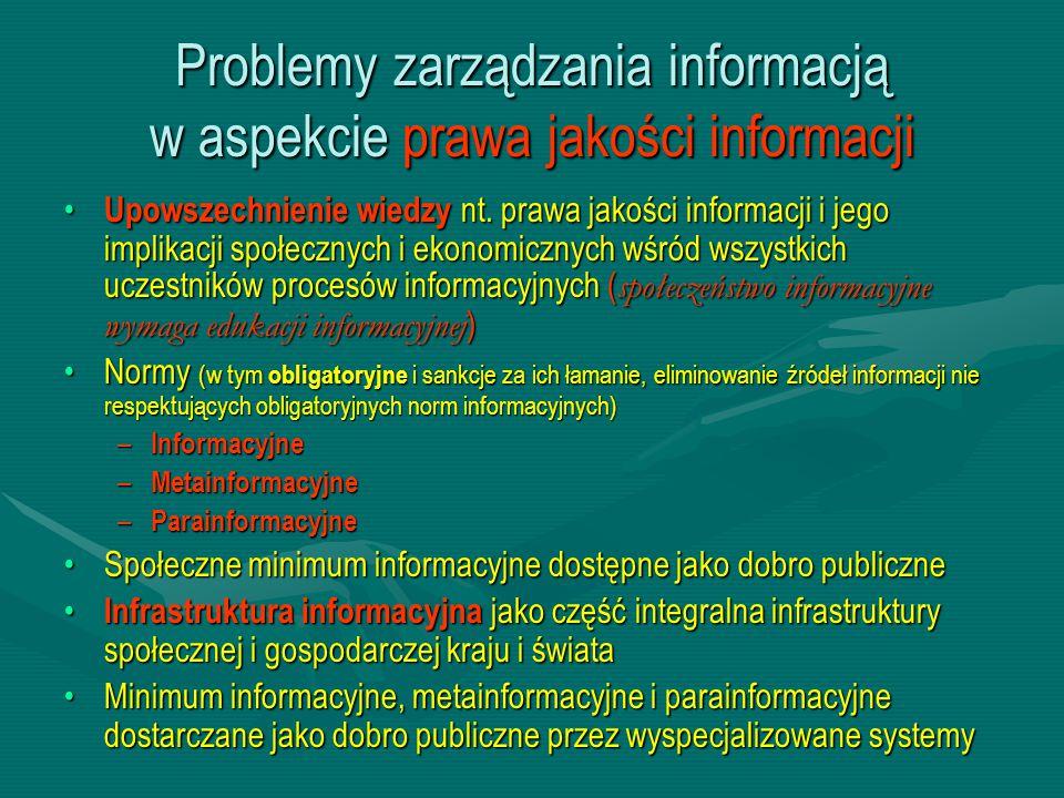 Problemy zarządzania informacją w aspekcie prawa jakości informacji