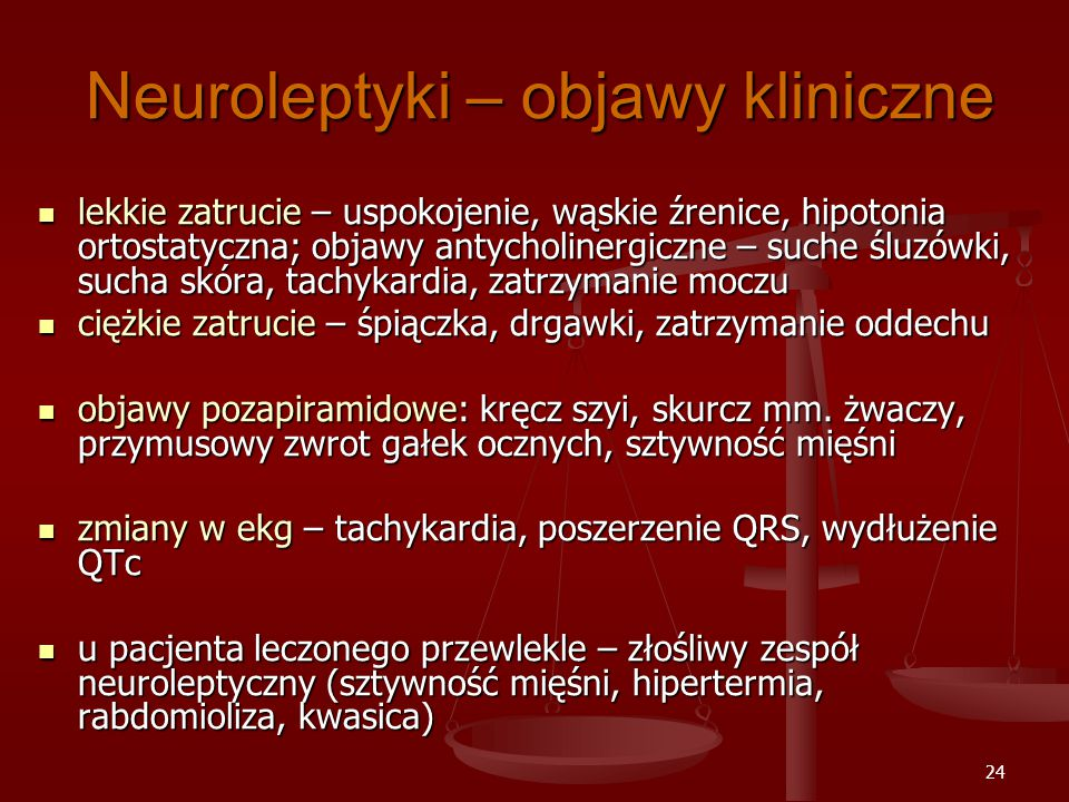 Neuroleptyki – objawy kliniczne