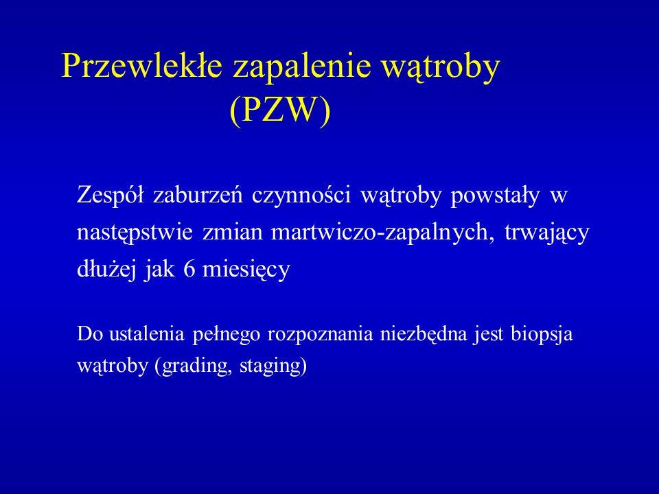 Przewlekłe zapalenie wątroby (PZW)