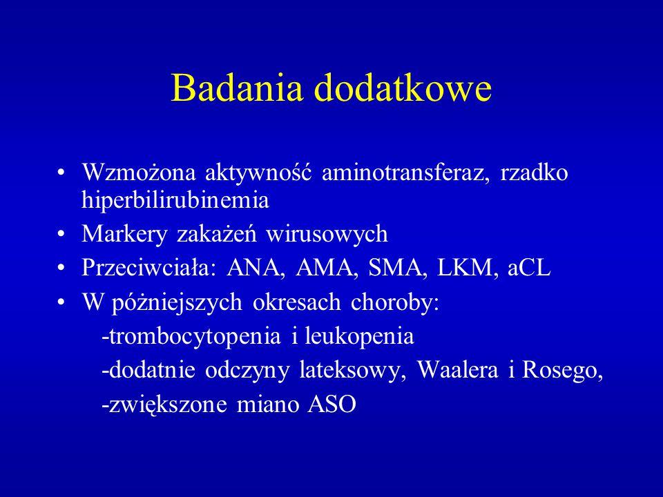 Badania dodatkowe Wzmożona aktywność aminotransferaz, rzadko hiperbilirubinemia. Markery zakażeń wirusowych.