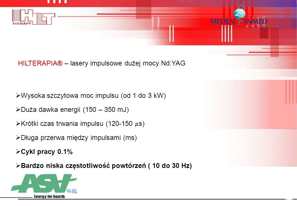 HILTERAPIA® – lasery impulsowe dużej mocy Nd:YAG