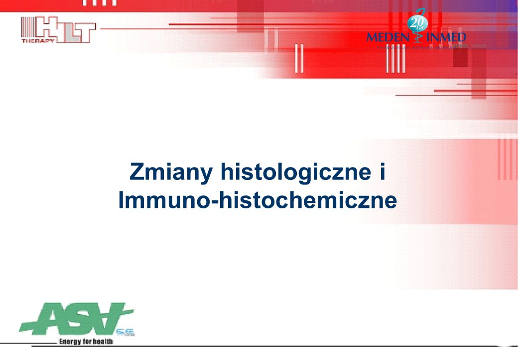 Zmiany histologiczne i Immuno-histochemiczne