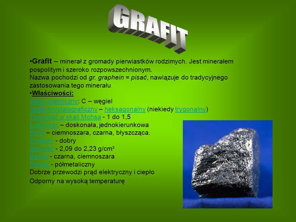 GRAFIT Grafit – minerał z gromady pierwiastków rodzimych. Jest minerałem pospolitym i szeroko rozpowszechnionym.