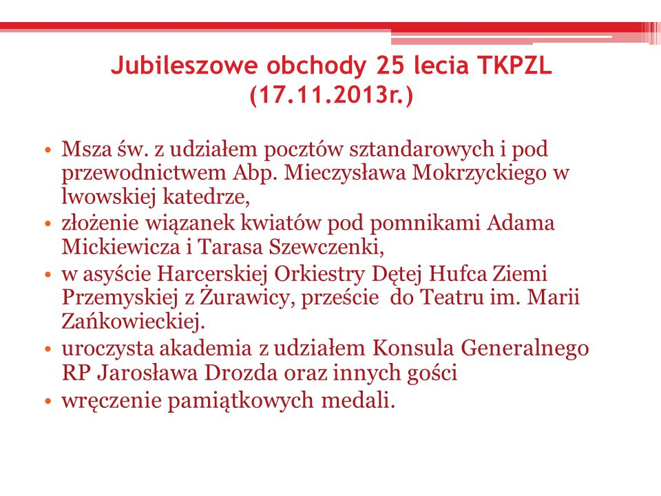 Jubileszowe obchody 25 lecia TKPZL (17.11.2013r.)