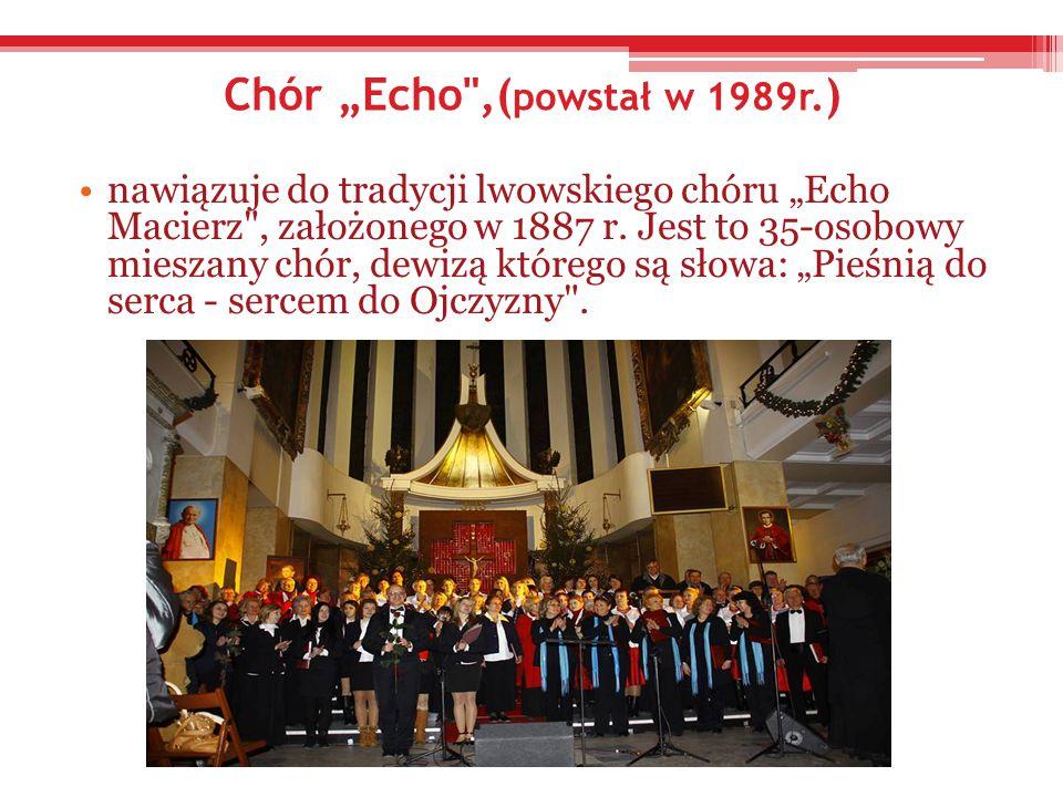 """Chór """"Echo ,(powstał w 1989r.)"""