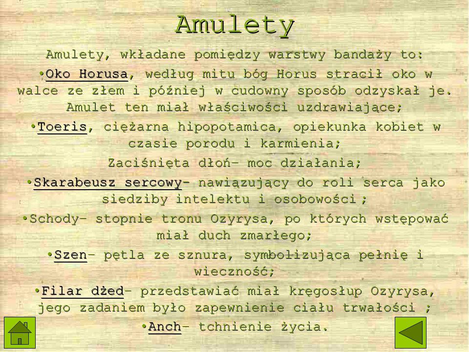 Amulety Amulety, wkładane pomiędzy warstwy bandaży to: