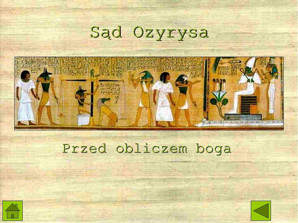 Sąd Ozyrysa Przed obliczem boga