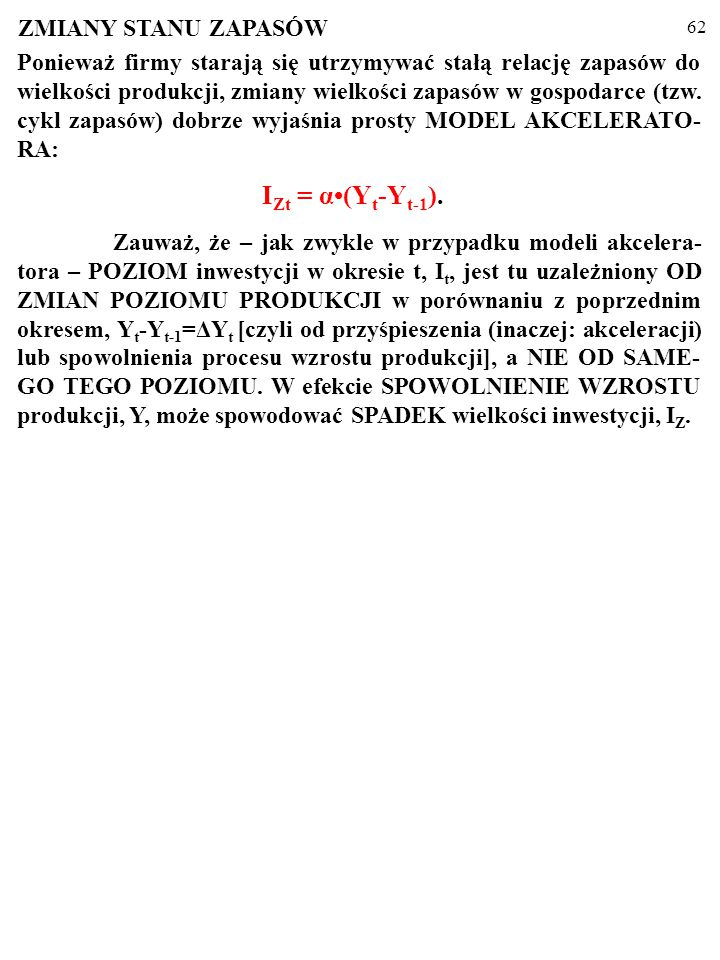 IZt = α•(Yt-Yt-1). ZMIANY STANU ZAPASÓW