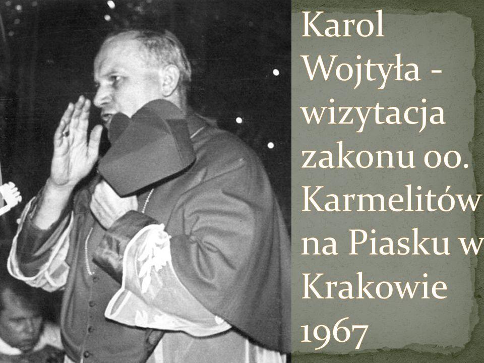 Karol Wojtyła - wizytacja zakonu oo